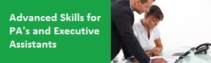 Advanced Skills for PA's and Executive Assistants Training Course from pd training